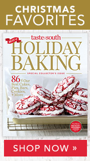 Taste of the South Holiday Baking Special Issue-Shop Today!