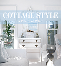 Cottage Style A Palette of White from the Cottage Journal