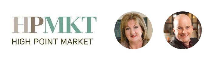 HPMKT High Point Market. Phyllis Hoffman DePiano and Brian Hart-Hoffman